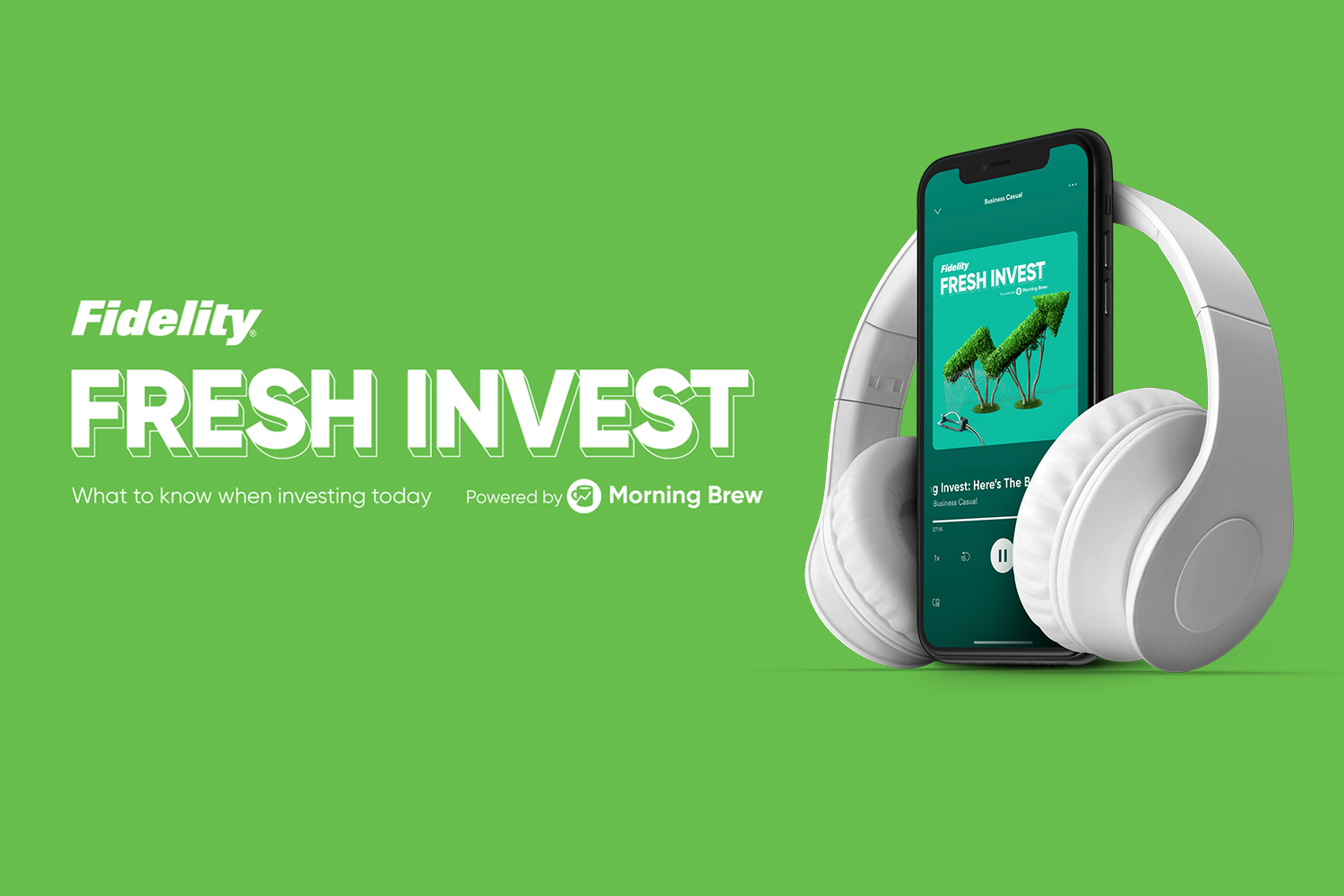 Listen to Fresh Invest, our new podcast with Fidelity
